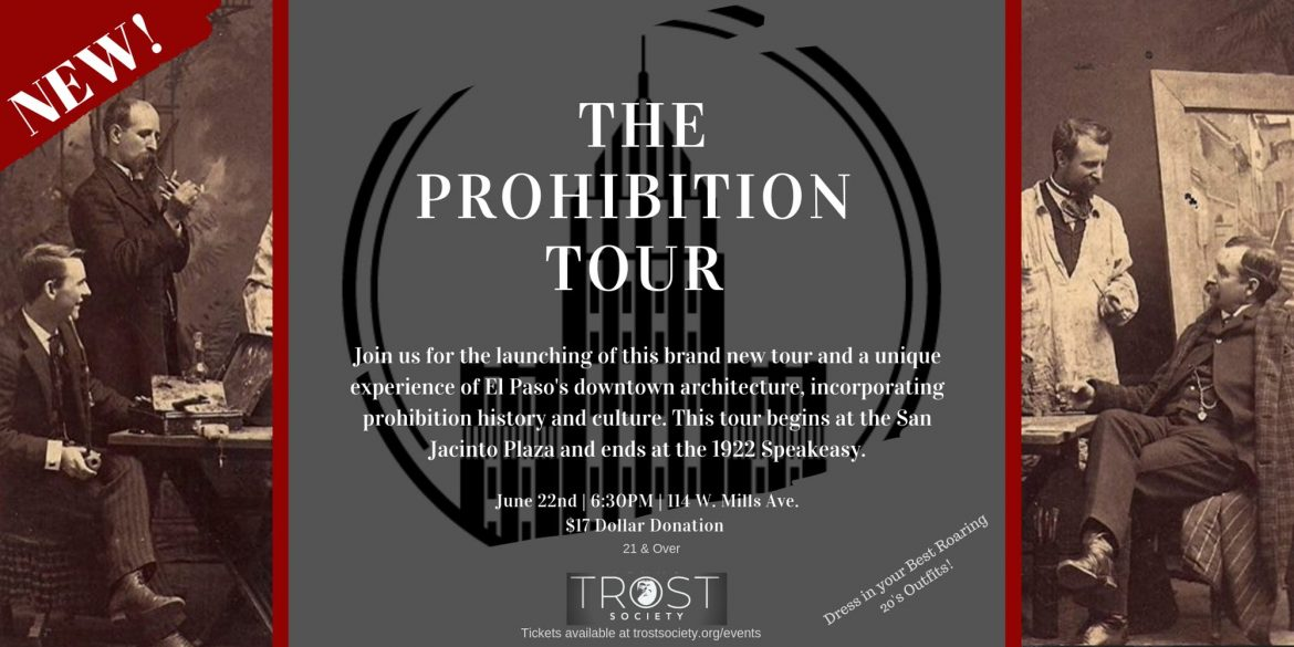 Trost Society Prohibition Tour